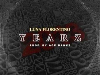 Luna Florentino Yearz Mp3 Download