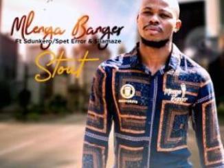 Mlenga Banger Ft. Dj Sdunkero, Spet Error & Silamaze Stout Mp3 Download