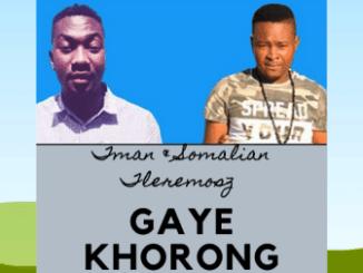 Tman & Somalian Tleremosz Gaye Khorong Mp3 Download