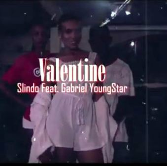 Valentine Ft Gabriel YoungStar Slindo Mp3 Download