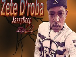 Zete D'roba feat Dj M2C Monate Wa Leplanka (JazzyDeep) Mp3 Download