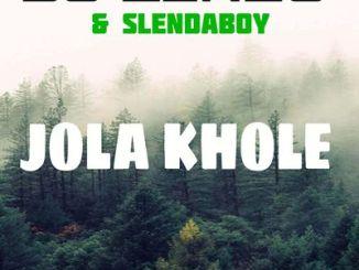 DJ Lenzo Jola Khole ft. SlendaBoy mp3 Download
