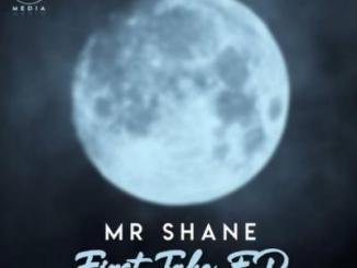 Mr Shane First Take Ep Download