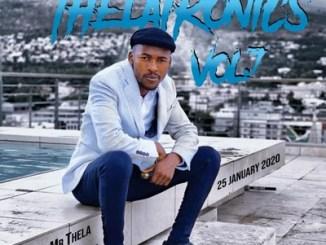 Mr Thela Theletronics Vol.7 mp3 Download (40K Likes Appreciation Mix)