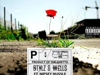 Stylz Product Of The Ghetto Mp3 Download