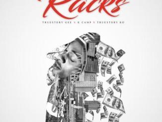 True Story Gee Racks Mp3 Download