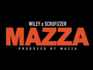 Wiley Mazza Mp3 Download