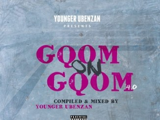 Younger Ubenzani GqomOnGqom 4.0 Mp3 Download