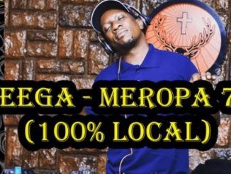 Ceega Meropa 70 (100% Local) Mp3 Download