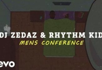 DJ Zedaz & Rhythm Kid Mens Conference Mp3 Download