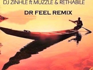 DJ Zinhle Ft. Muzzle & Rethabile Umlilo (Dr Feel Remix) Mp3 Download