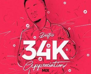 Dafro 34k Appreciation Mix Mp3 Download