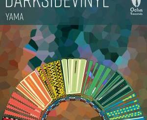 Darksidevinyl Yama MP3 Download