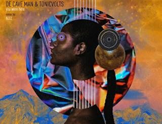 De Cave Man & TonicVolts You Were Here (&lez Remix) mp3 Download