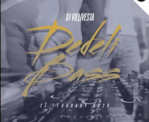 Dj Villivesta Dedeli bass Mp3 Download