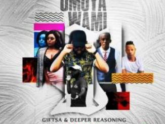 GIFTSA & Deeper Reasoning uMoya Wami Ft. Lunga & Lonhle Mp3 Download