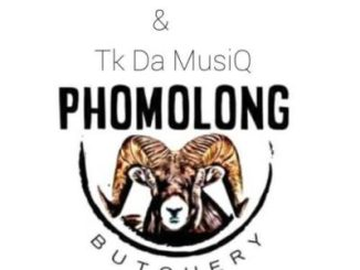 IssaDaDeejay & Tk Da MusiQ Phomolong Butchery (Dance Mix) MP3 Download