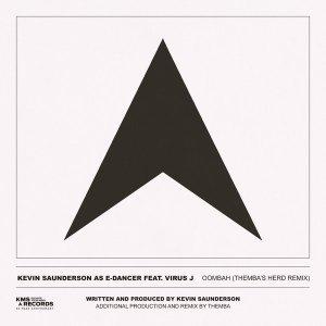 Kevin Saunderson, E-Dancer & Virus J Oombah Mp3 Download