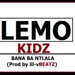 Lemo Kidz Bana Ba Ntlala Mp3 Download