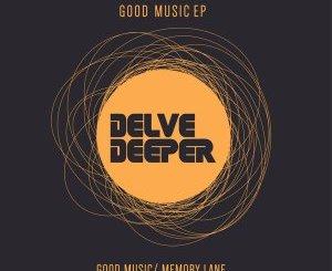 Lesny Deep Good Music EP Zip Download