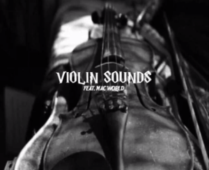 Mac World Violin Sounds Mp3 Download