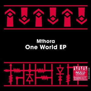 Mthora One World EP Zip Download