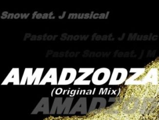 Pastor Snow Amadzodza ft. J Musical Mp3 Download