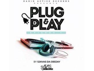 Sjavas Da Deejay Plug & Play Episode 01 Mp3 Download
