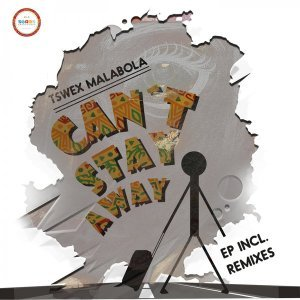 Tswex Malabola & Crispy Can't Stay Away (Original Mix) Mp3 Download