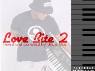Uncle Bae Love Bite 2 Mp3 Download