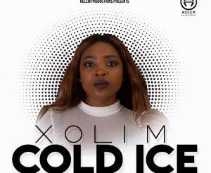 Xoli M Cold Ice Mp3 Download