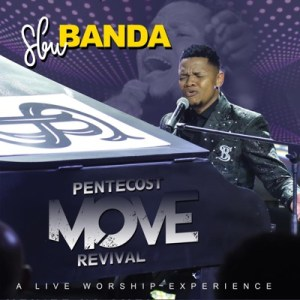 Sbu Banda Pentacost Move Revival Album Zip Download