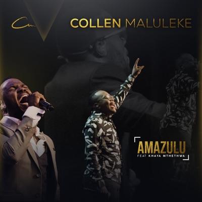 Collen Maluleke Amazulu ft. Khaya Mthethwa Mp3 Download