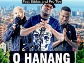 DJ Call Me Ft. Biblos & Pro Tee O Hanang Mp3 Download
