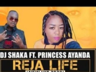 DJ Shaka Reja Life Ft. Princess Ayanda Mp3 Download
