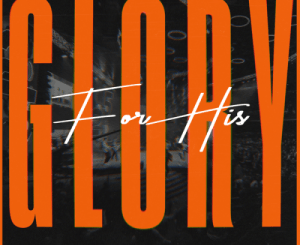 CRC Music For His Glory Album Zip Download