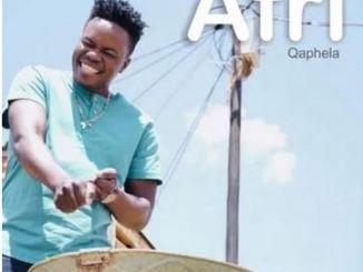 Afri Qaphela (Amapiano) Mp3 Download