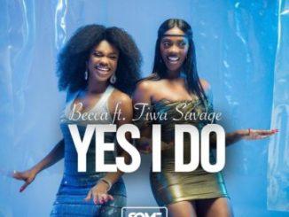 Becca ft. Tiwa Savage Yes I Do Mp3 Download