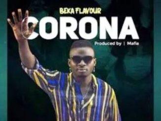 Beka Flavour Corona Mp3 Download