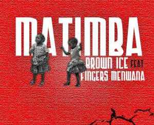 Brown Ice Matimba Mp3 Download
