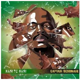 Captain S'chomane Kasi To Kasi Album Zip Download