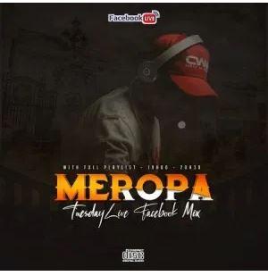 Ceega Wa Meropa Tuesdays Week 2 Facebook Live Mix Mp3 Download