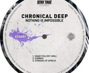 Chronical Deep Nothing Is Impossible EP Zip Download