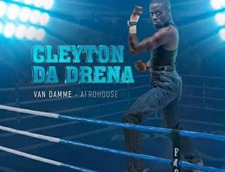 Cleyton Da Drena Van Damme Mp3 Download