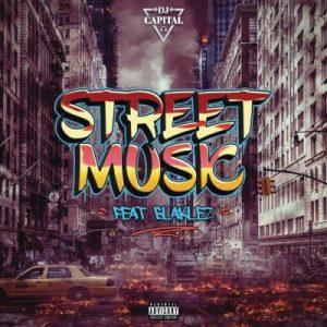 DJ Capital Street Music Mp3 Download