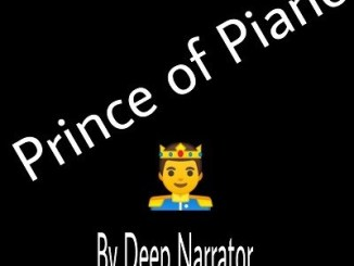 Deep Narrator Prince of Piano Mp3 Download