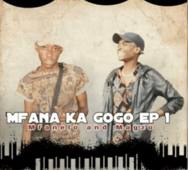 Mfanelo x Magzo Akutleliwi Mp3 Download