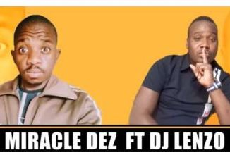 Miracle Dez Support Mp3 Download