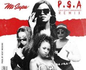MsSupa P.S.A Remix Mp3 Download