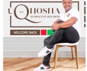 uQhosha Ngokwenzakwakhe Shela Mp3 Download